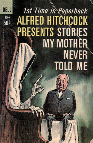Alfred Hitchcock Presents: Stories My Mother Never Told Me