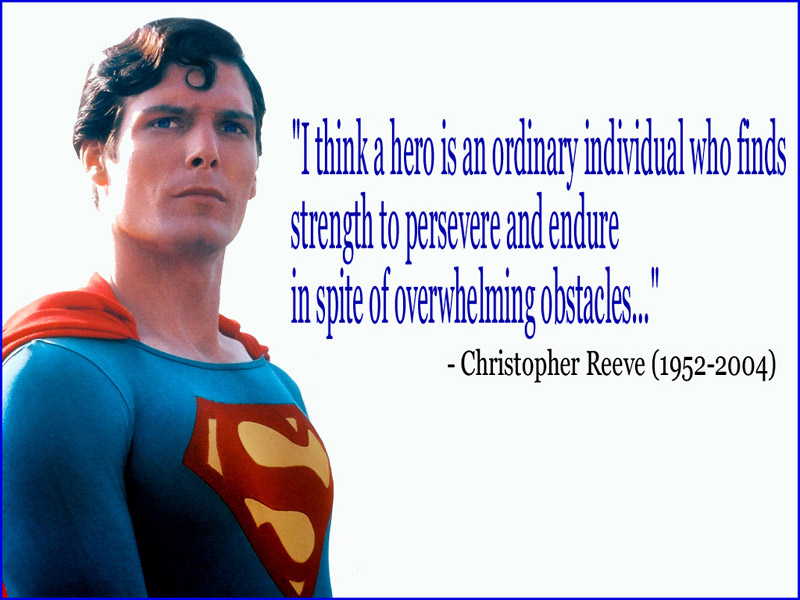 Chris Reeve: What is a Hero