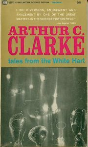 Tales of the White Hart by Arthur C. Clarke