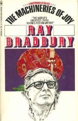 Machineries of Joy by Ray Bradbury