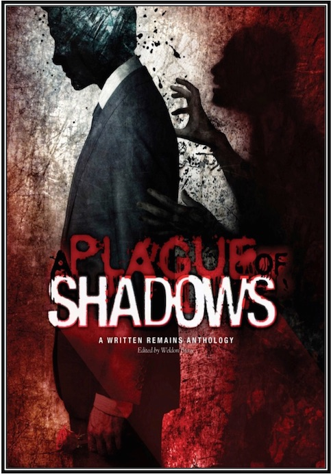 A Plague of Shadows